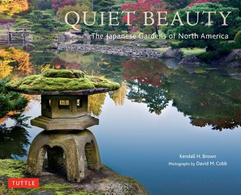 Quiet Beauty By Brown, Kendall H./ Cobb, David M. (PHT)